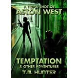Temptation & Other Adventures (An Aston West Triple-Shot)
