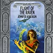 Flight of the Raven: Chronicles of the Cheysuli, Book 7 | [Jennifer Roberson]