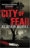City of Fear Alafair Burke