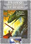 La Porte d'Ombre: Loup Solitaire / 18