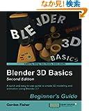 Blender 3D Basics: Second Edition