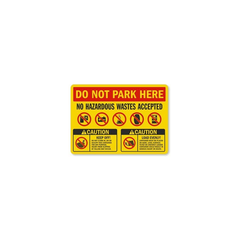 No Hazardous Waste Accepted Plastic Sign, 14 x 10