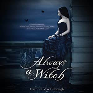 Always a Witch | [Carolyn MacCullough]