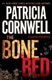 Image of The Bone Bed (A Scarpetta Novel)
