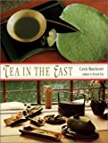 img - for Tea in the East: Tea Habits Along the Tea Route by Manchester, Carole (1996) Hardcover book / textbook / text book