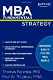 MBA Fundamentals Strategy (Kaplan Mba Fundamentals)
