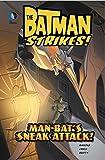 img - for Man-Bat's Sneak Attack! (Batman Strikes!) by Wes K Craig (2015-01-06) book / textbook / text book