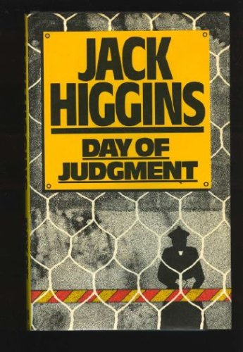 Day of Judgment, JACK HIGGINS