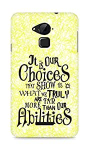 AMEZ our choices show what we are Back Cover For Coolpad Note 3