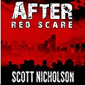 After: Red Scare: After Post-Apocalyptic Thriller Series, Book 5 Audiobook by Scott Nicholson Narrated by Kevin Clay