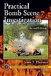 Practical Bomb Scene Investigation, S...