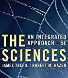 img - for The Sciences: An Integrated Approach book / textbook / text book