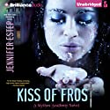 Kiss of Frost: Mythos Academy, Book 2
