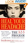 Heal Your Headache: The 1-2-3 Program...