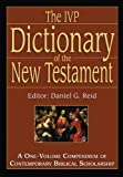IVP Dictionary of the New Testament: A One-Volume Compendium of Contemporary Biblical Scholarship