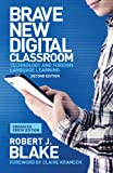 Brave New Digital Classroom (Enhanced Ebook Edition)