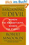Bargaining with the Devil: When to Ne...