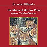 img - for The Moon of the Fox Pups: The Thirteen Moons Series book / textbook / text book