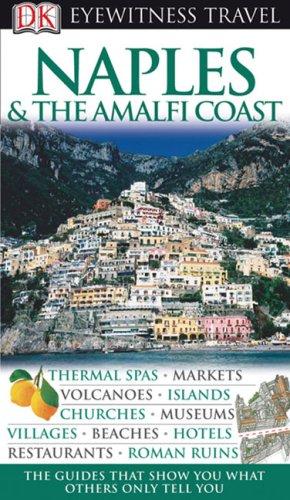 Image for Naples & The Amalfi Coast (Eyewitness Travel Guides)