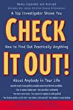 img - for Check It Out! : A Top Investigator Shows You How to Find Out Practicallly Anything About Anybody in Your Life Paperback - December 11, 1998 book / textbook / text book