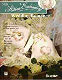 img - for Wedding Romance (Silk Ribbon Embroidery) book / textbook / text book