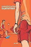 Something Like Summer (Volume 1)