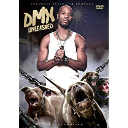 DMX - Unleashed: Unauthorized