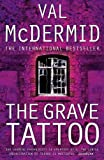 The Grave Tattoo (0007142862) by Val McDermid