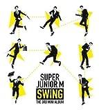 《デラックス特典付》 Super Junior M 3rd mini Album SWING (韓国盤)【ワンオンワン購入特典:下記参照】