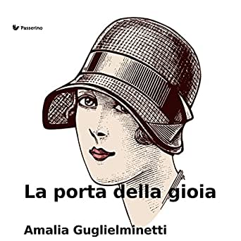 La porta della gioia (Italian Edition) - Kindle edition by Amalia