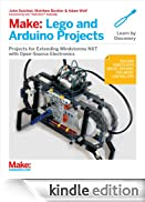 Make: Lego and Arduino Projects: Projects for extending MINDSTORMS NXT with open-source electronics [Edizione Kindle]