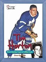 Tim Horton (Larger Than Life)