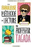 La fabuleuse méthode de lecture du Professeur Tagada (BD Jeunesse)