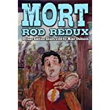 Mort: Deluxe Illustrated Edition (The Fearlanders) ~ Rod Redux