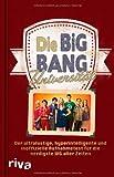 Die Big-Bang-Universität: Das Buch zur TV-Serie The Big Bang Theory