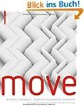 MOVE. Architektur in Bewegung - Dynam...