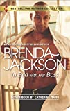 In Bed with Her Boss (Harlequin Bestselling Author)
