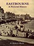 img - for Eastbourne: A Pictorial History (Pictorial History Series) book / textbook / text book