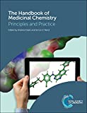 The Handbook of Medicinal Chemistry: Principles and Practice (Rsc Smart Materials)