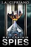 May Contain Spies: A Spy Thriller (Meet Abby Banks Book 1)