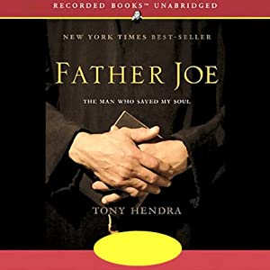 Father Joe: The Man Who Saved My Soul | [Tony Hendra]