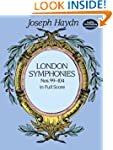 London Symphonies Nos. 99-104 in Full...
