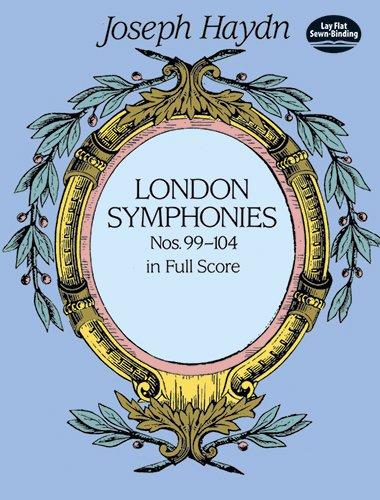 London Symphonies : Nos. 99-104 in Full Score