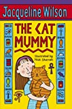 Cover of The Cat Mummy by Jacqueline Wilson 0440868572