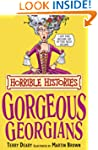 Horrible Histories: The Gorgeous Geor...