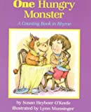 img - for By Susan Heyboer O'Keefe One Hungry Monster: A Counting Book in Rhyme book / textbook / text book