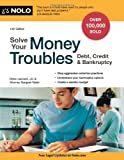 Solve Your Money Troubles: Debt, Credit & Bankruptcy