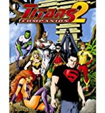 [ TITANS COMPANION, VOLUME 2 ] By Cadigan, Glen ( Author) 2008 [ Paperback ]