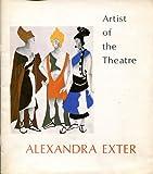 Artist of the Theatre: Alexandra Exter Donald Oenslager