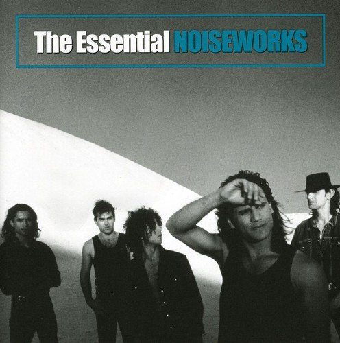 Noiseworks - The Essential Noiseworks - Zortam Music